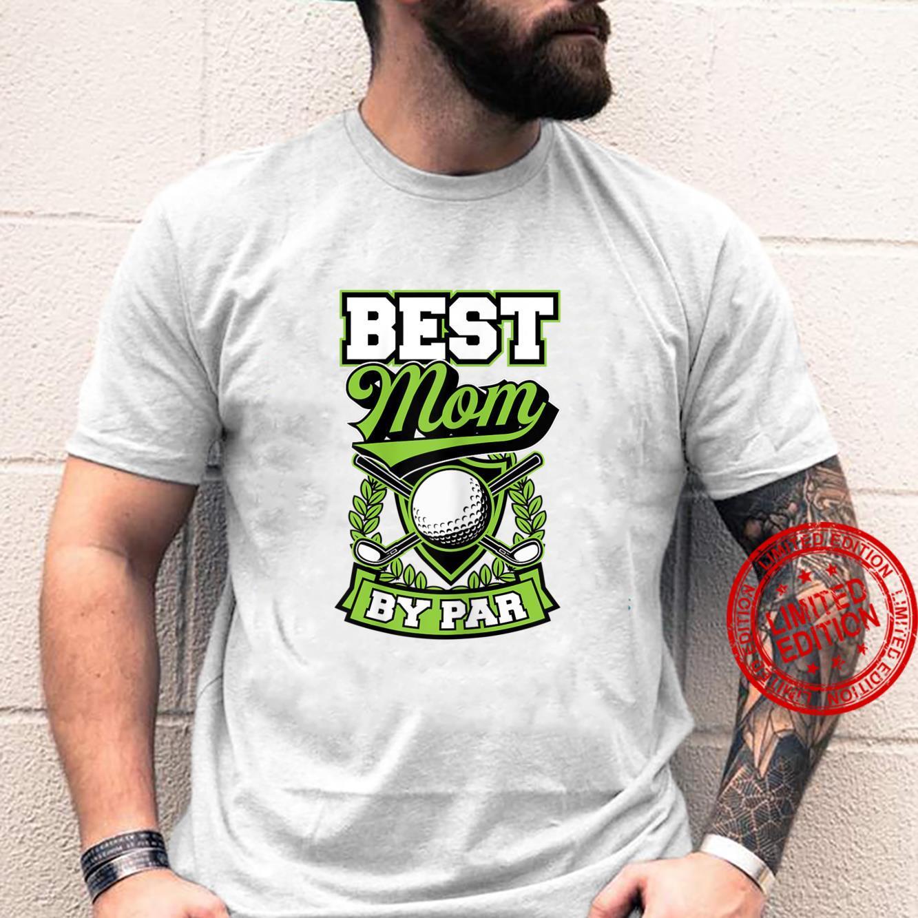 Womens Best Mom By Par Best Golf Joke Shirt