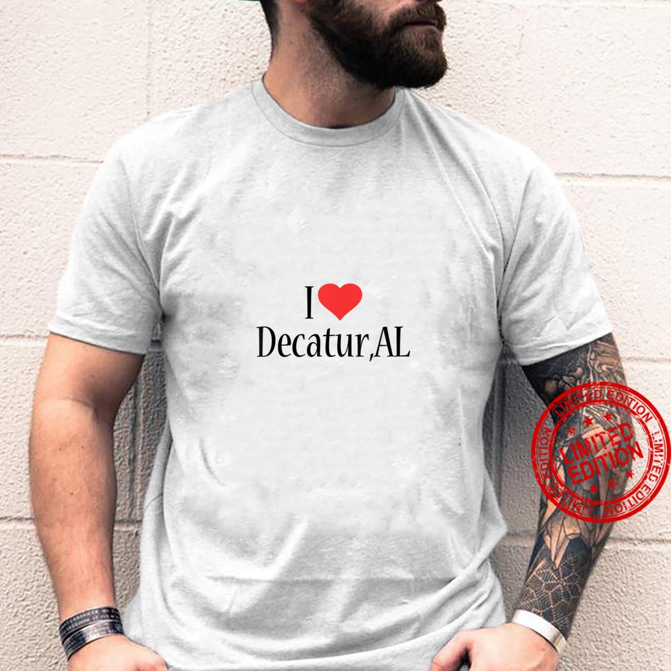 Womens I Love Decatur ALABAMA Heart City State Combination Shirt