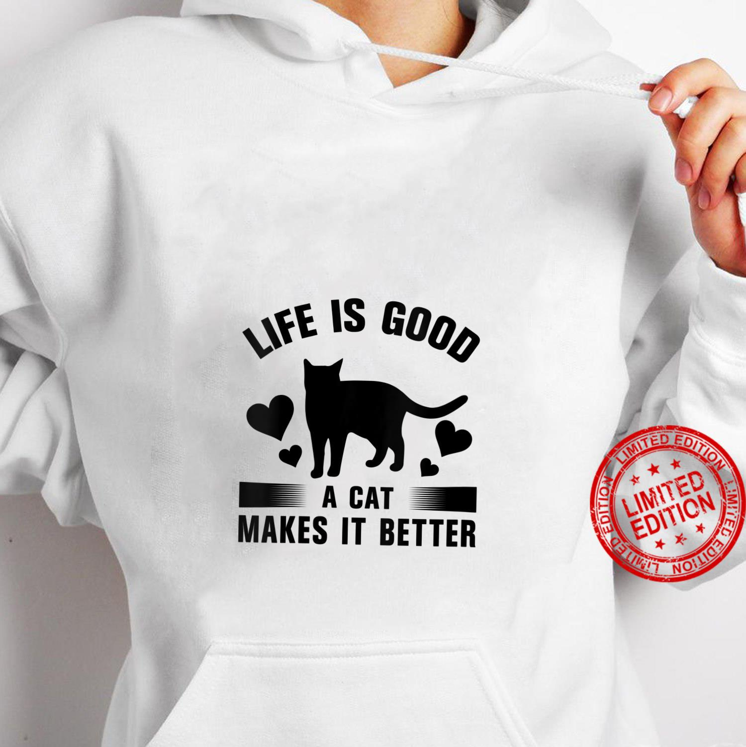 Womens Life Is Good A cat Makes It Better Cats Shirt hoodie