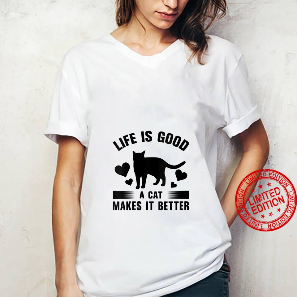 Womens Life Is Good A cat Makes It Better Cats Shirt ladies tee