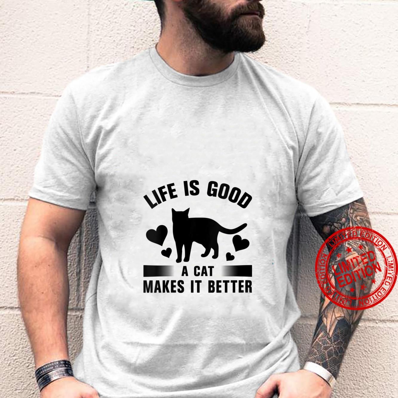 Womens Life Is Good A cat Makes It Better Cats Shirt