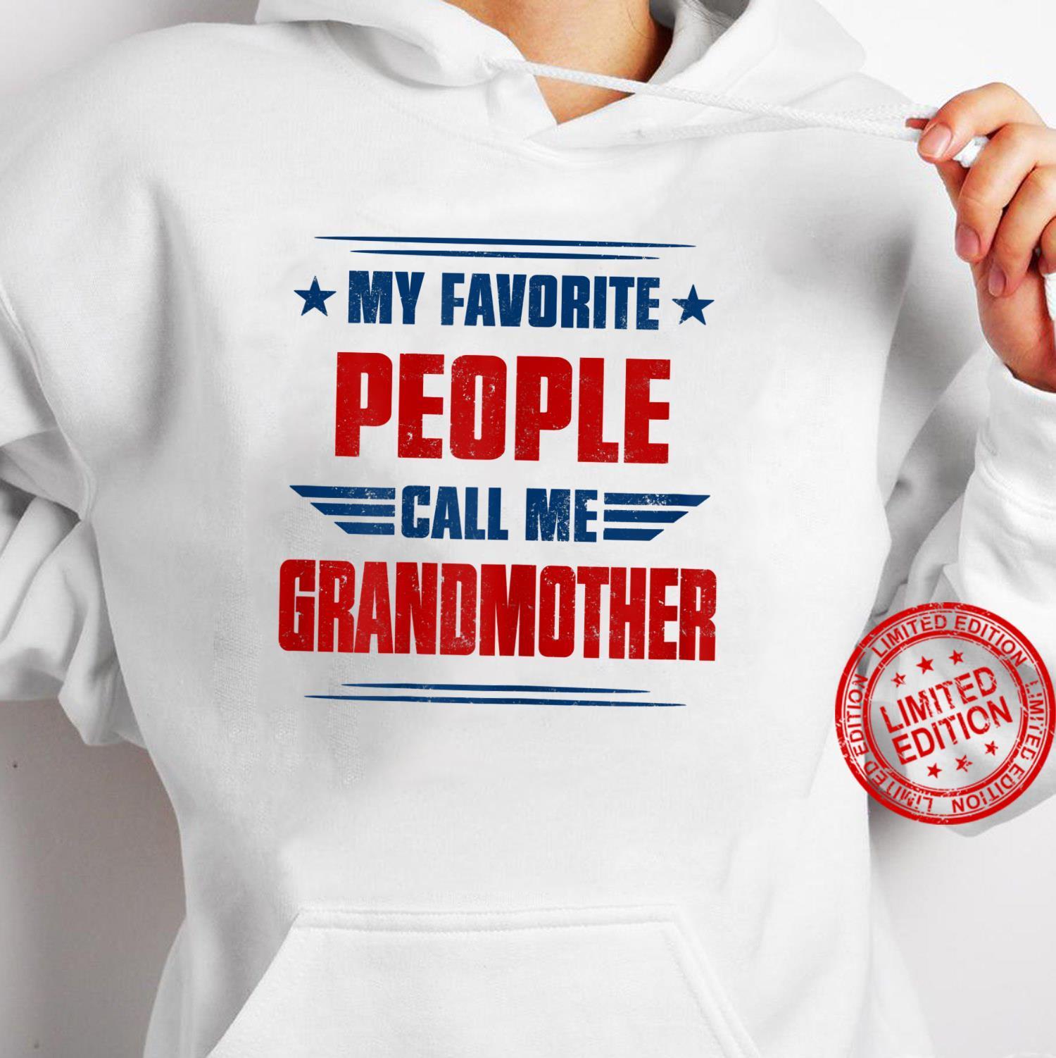 Womens People Call Me Grandmother Awesome Shirt hoodie