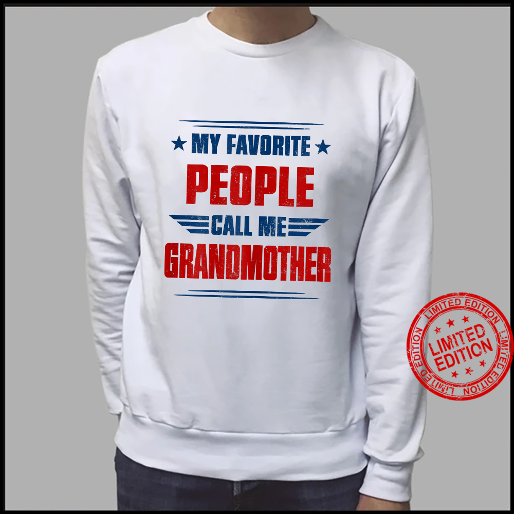 Womens People Call Me Grandmother Awesome Shirt sweater