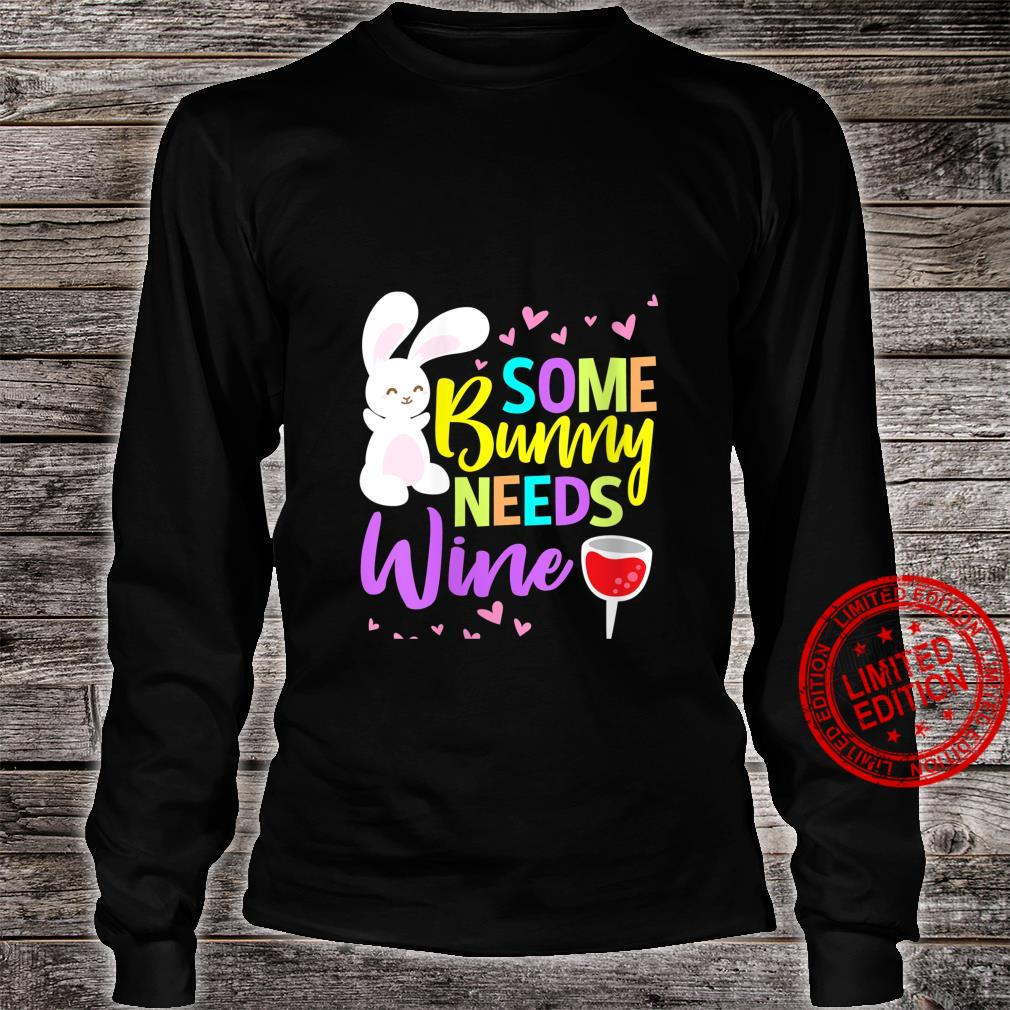 Womens Some Bunny Needs Wine Easter Shirt long sleeved