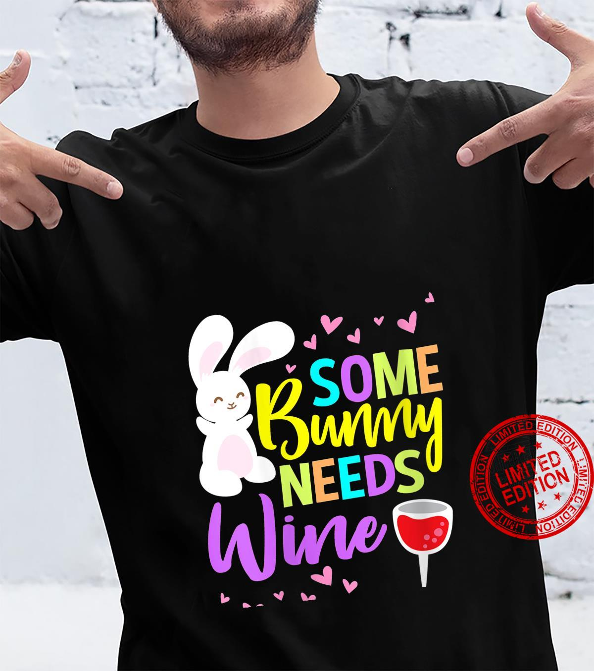 Womens Some Bunny Needs Wine Easter Shirt