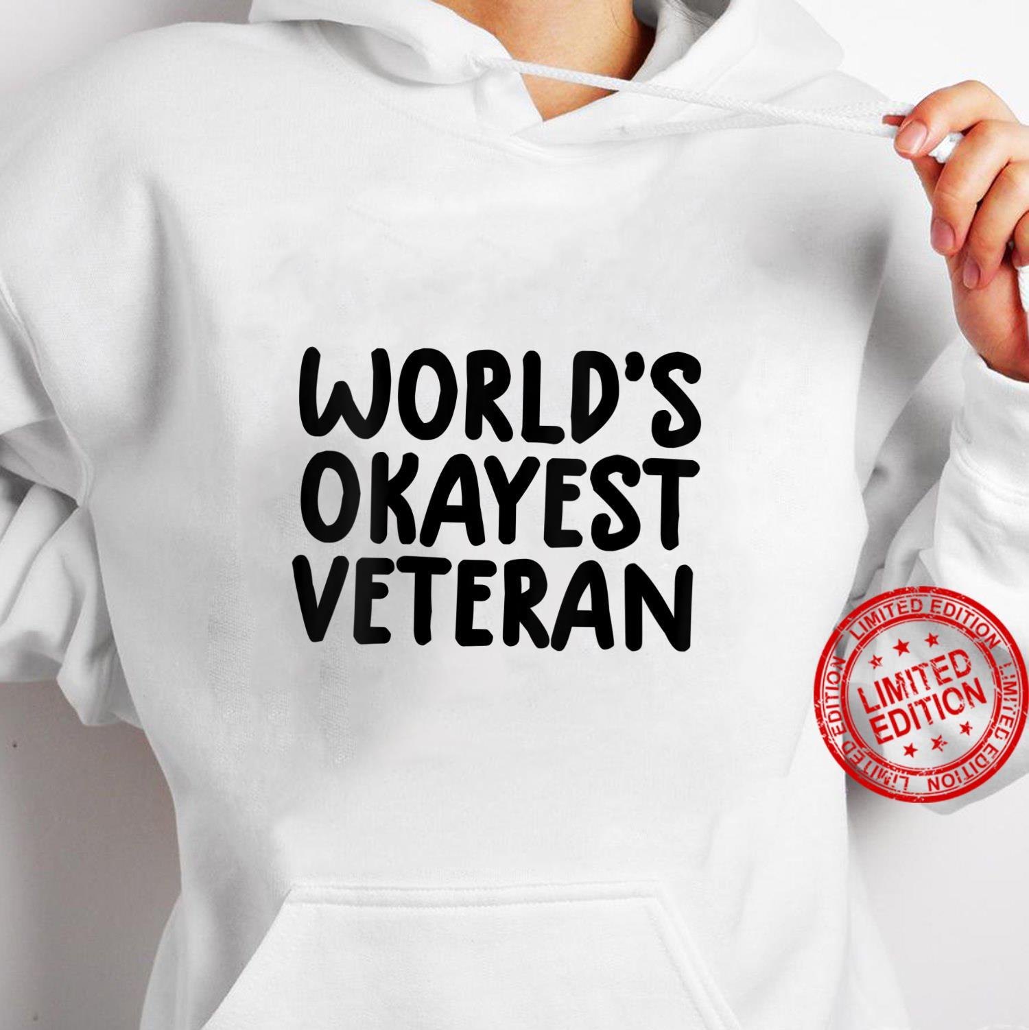 Womens veterans day world's okayest veteran Shirt hoodie