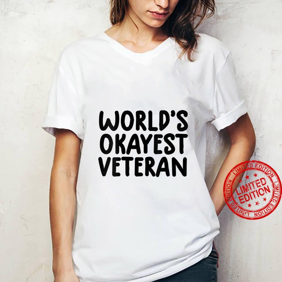 Womens veterans day world's okayest veteran Shirt ladies tee
