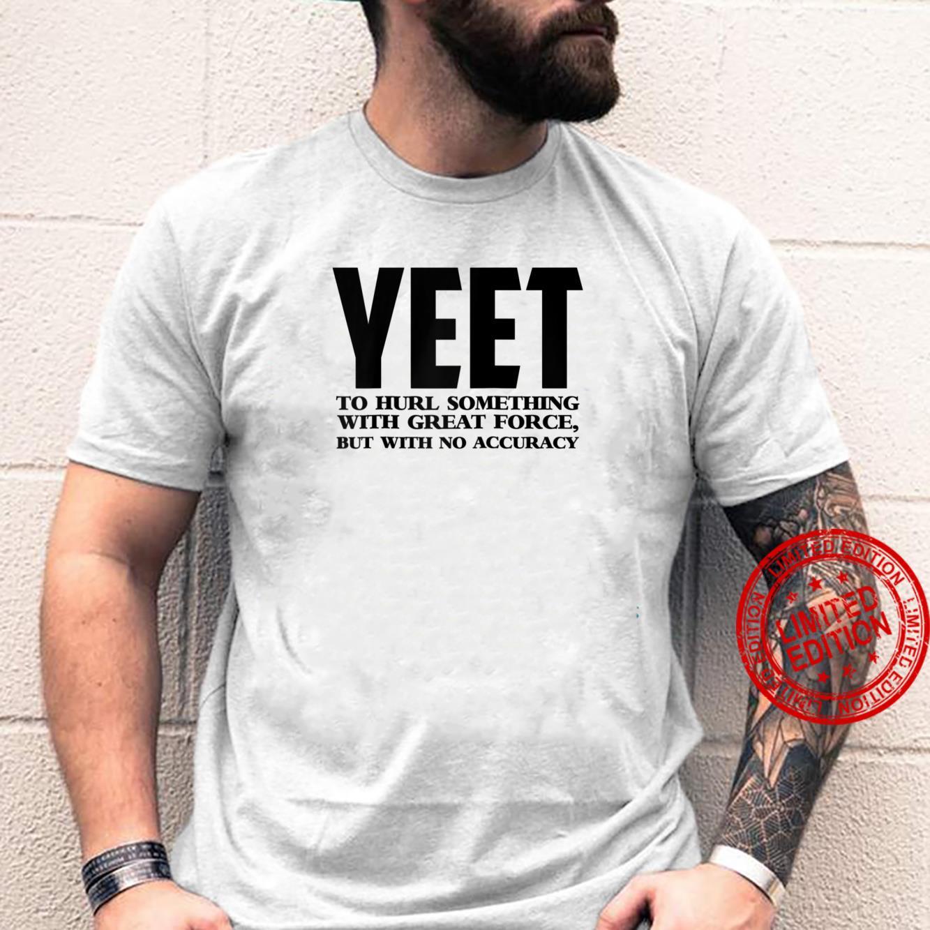 Yeet Definition Shirt