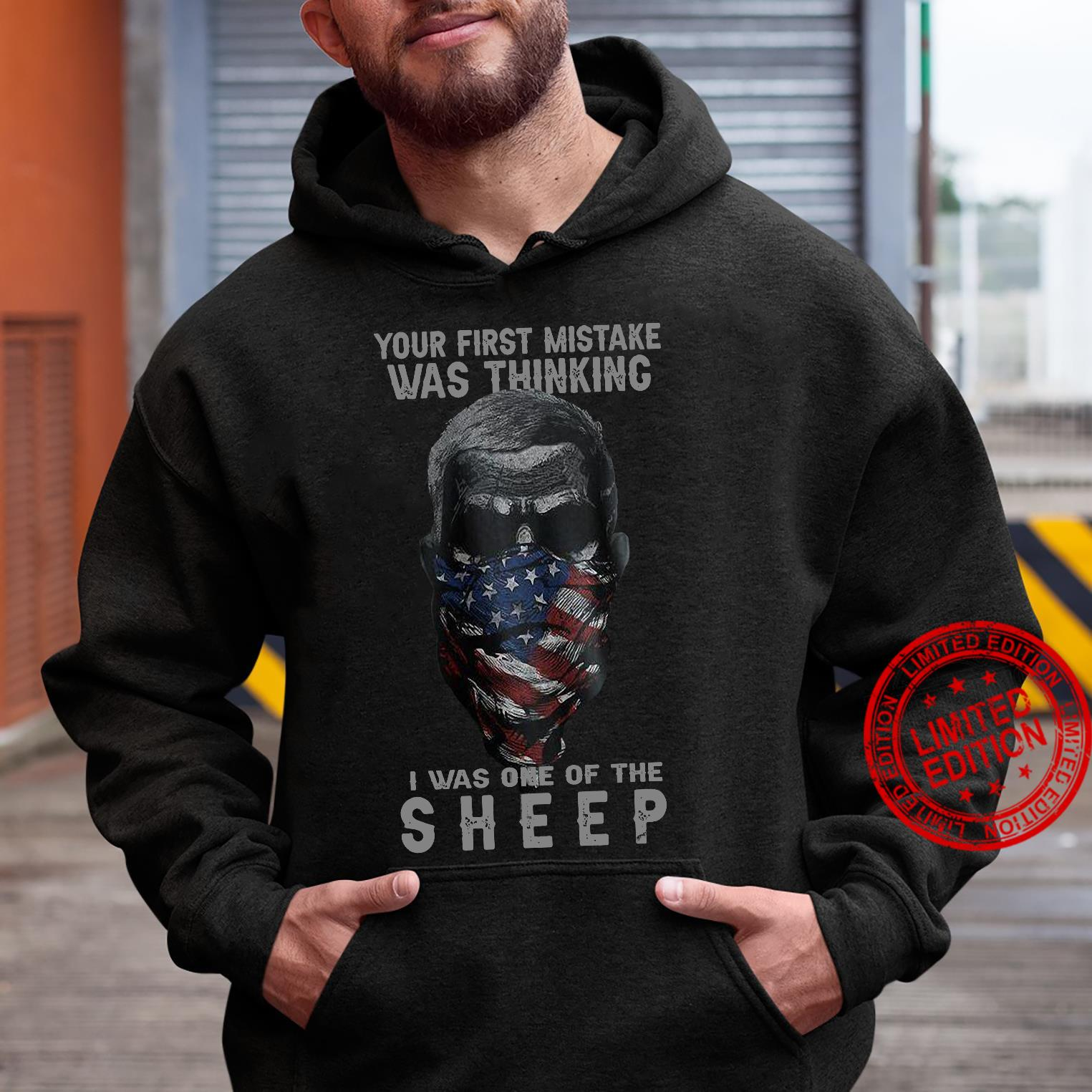 Your First Mistake Was Thinking I Was One Of The Sheep Shirt hoodie