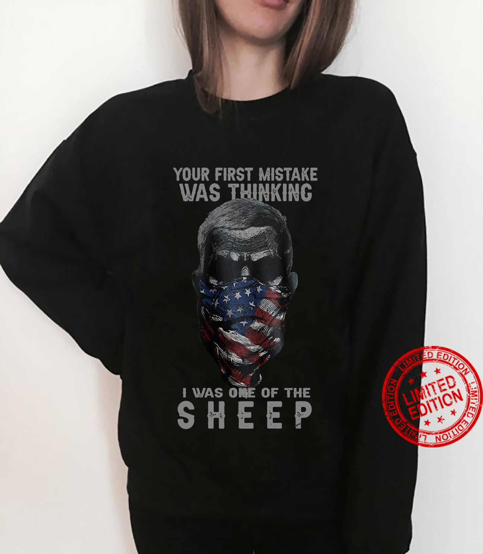 Your First Mistake Was Thinking I Was One Of The Sheep Shirt sweater