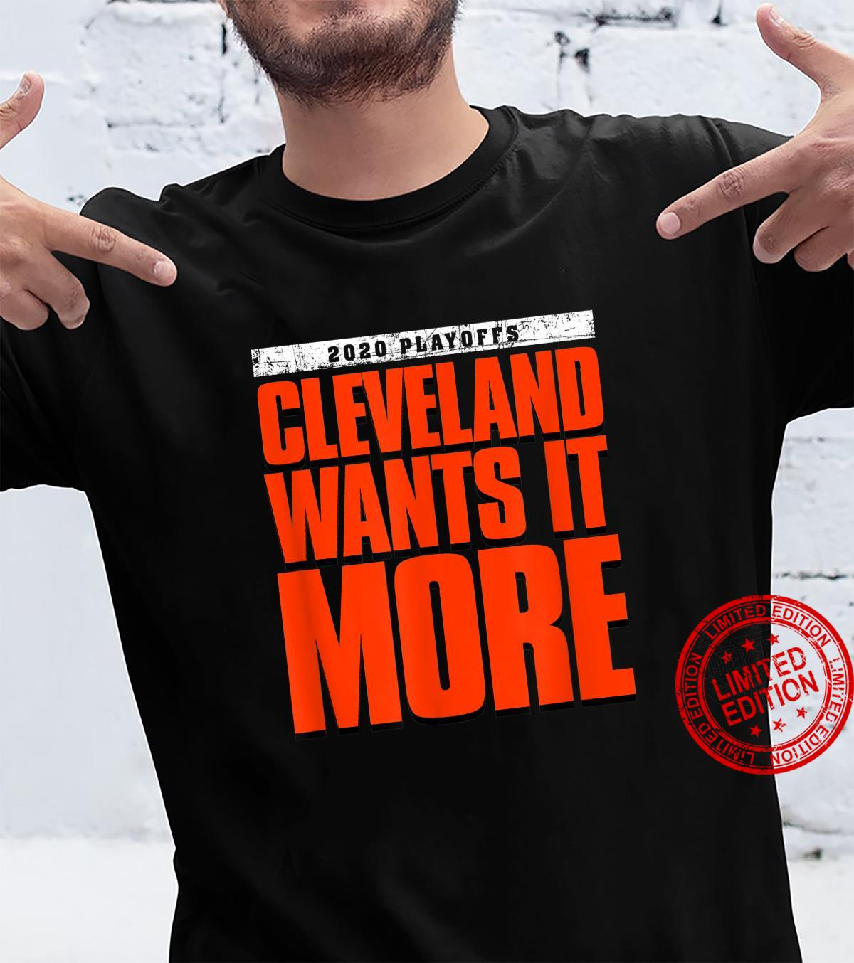2020 playoffs Cleveland Wants it More football Shirt
