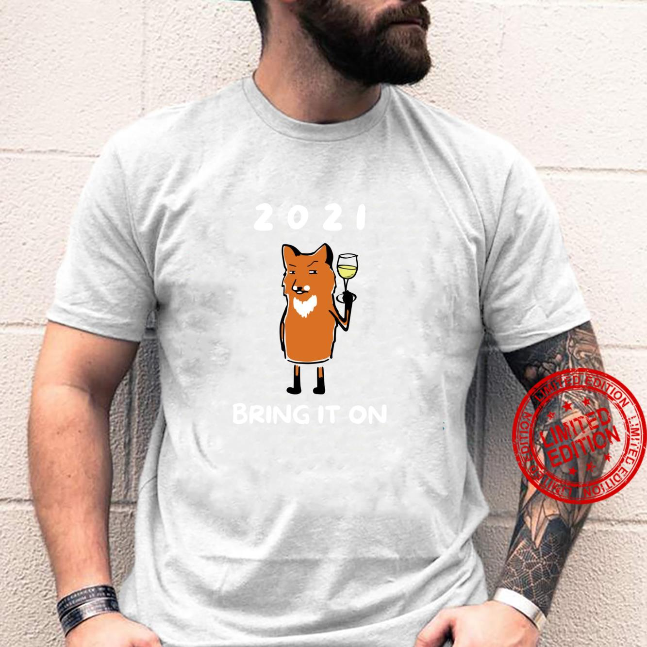 2021 Bring It On cute fox with wine glass Shirt