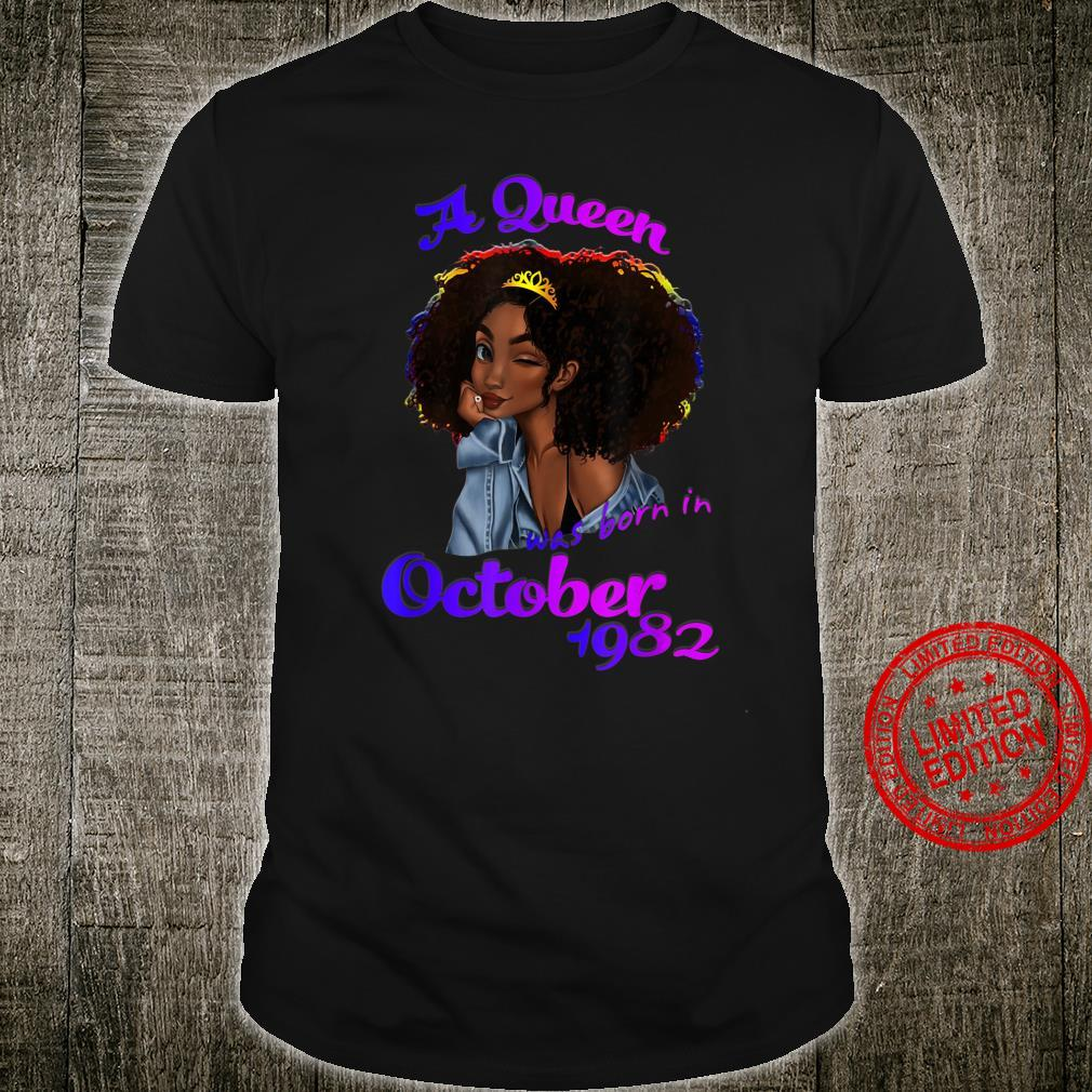 A Queen Was Born in October 1982 38th Birthday Shirt