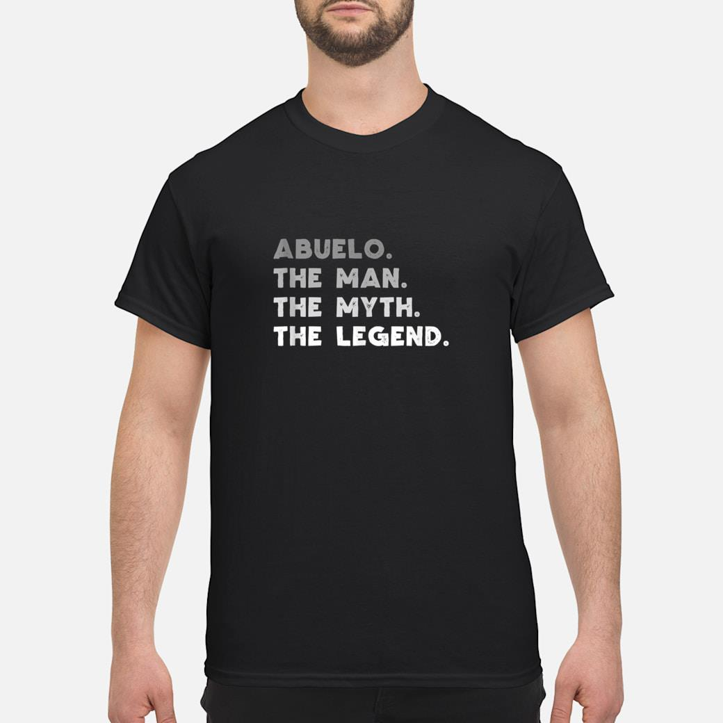 Abuelo The Man The Myth The Legend Abuelo Gift Shirt