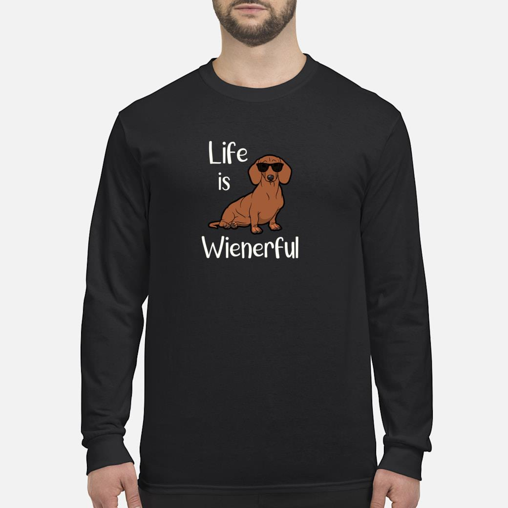 Adorable Life Is Wienerful Dachshund Doxie Shirt long sleeved