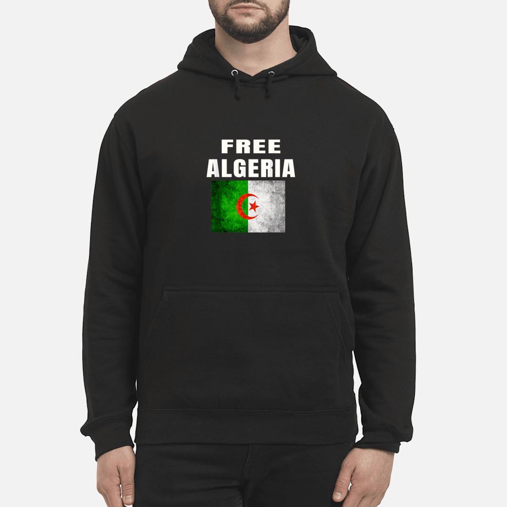Algeria Flag Freedom One Two Three viva L'Algerie Shirt hoodie