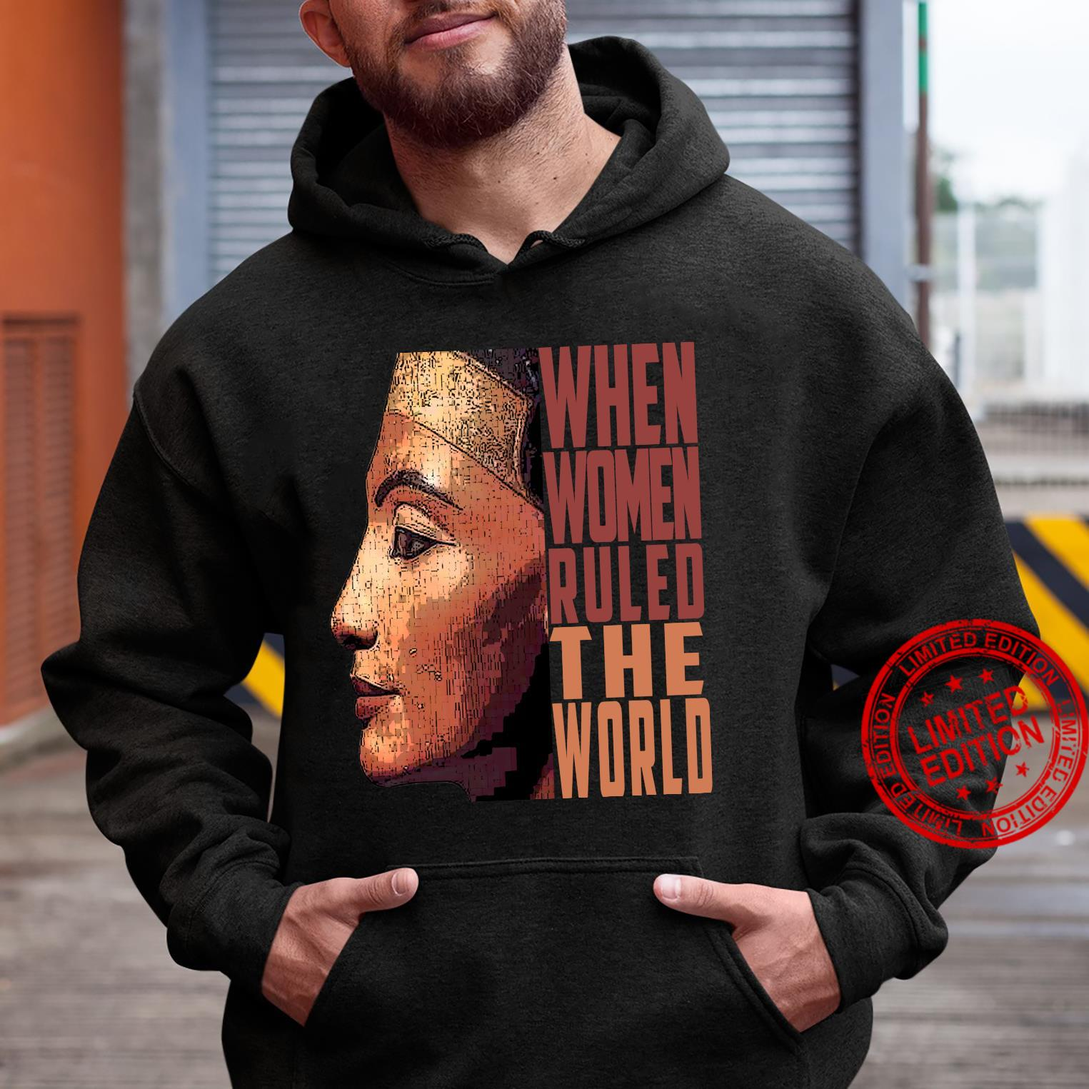 Ancient Queen Nefertiti when ruled the world Old Egypt Shirt hoodie
