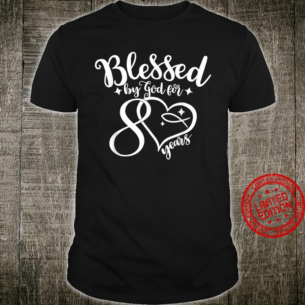 Blessed By God For 80 Years 8th Decade Birthday Grandma Mom Shirt