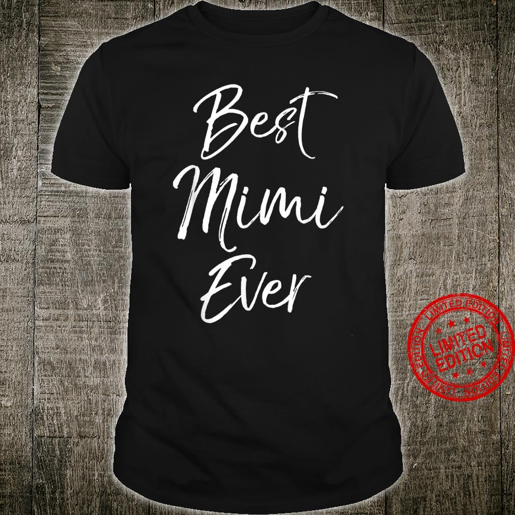 Cute Mother's Day for Grandmothers Best Mimi Ever Shirt