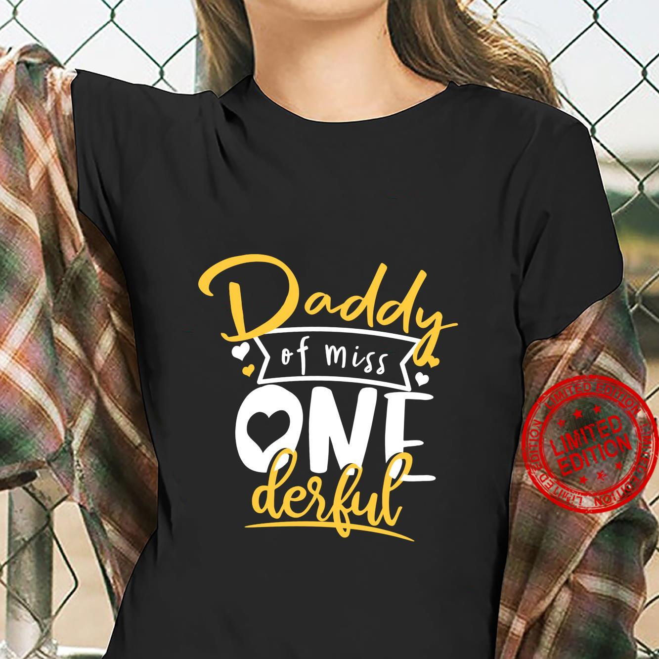 Daddy Of Miss Onederful 1st Birthday Girl First Shirt ladies tee
