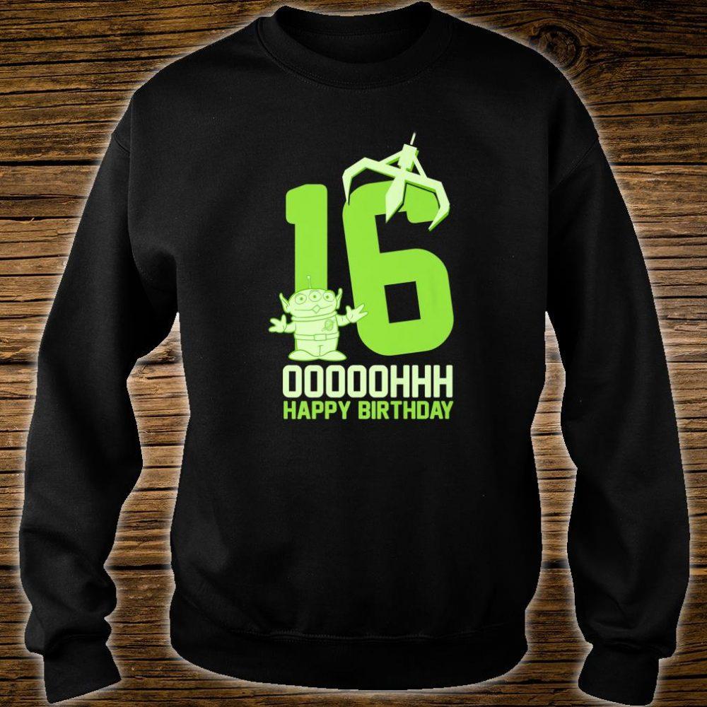 Disney Pixar Toy Story Alien OOOOH Happy 16th Birthday Shirt sweater
