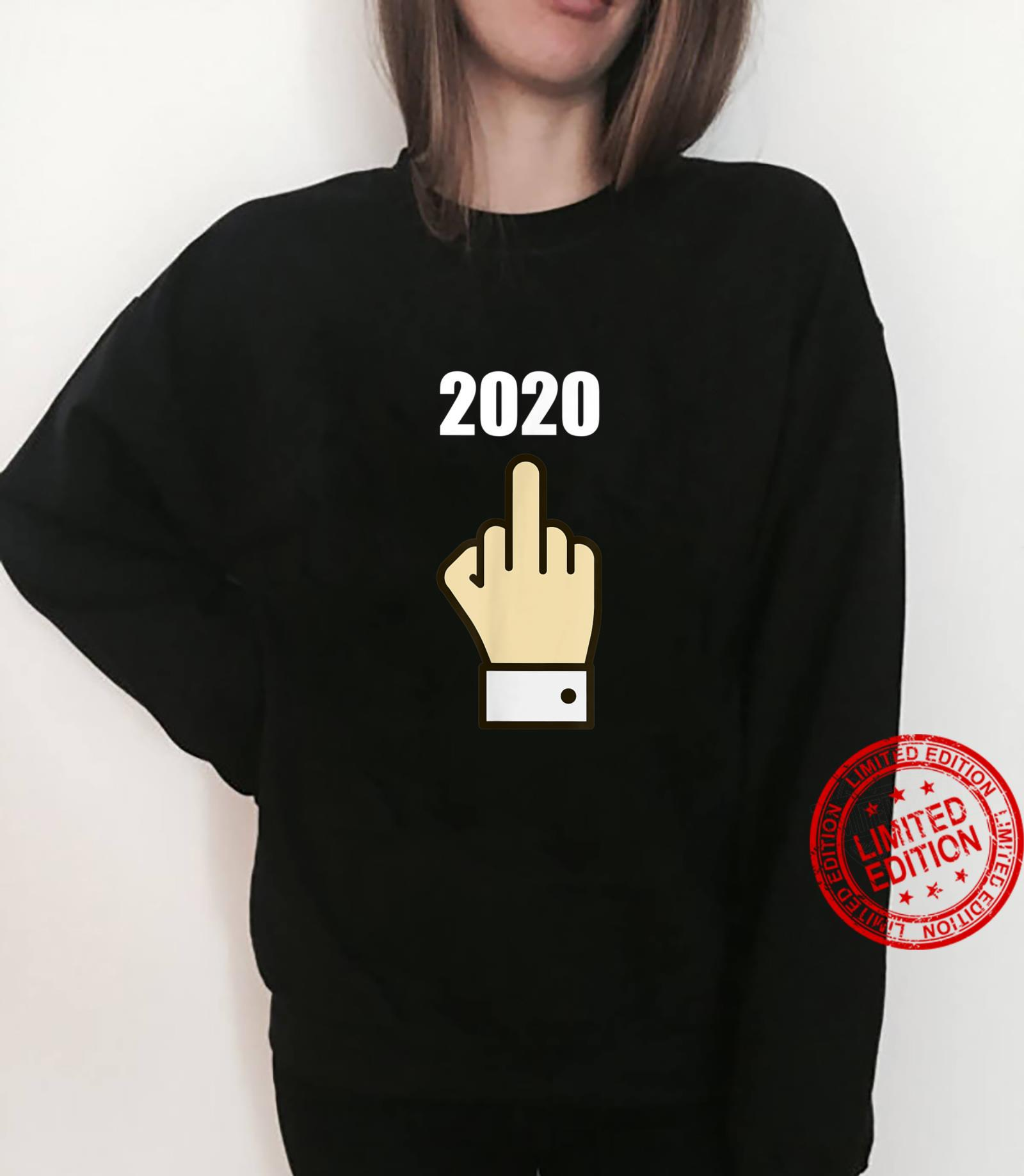 Fuck You 2020 Time For 2021 Worse Year Ever Shirt sweater