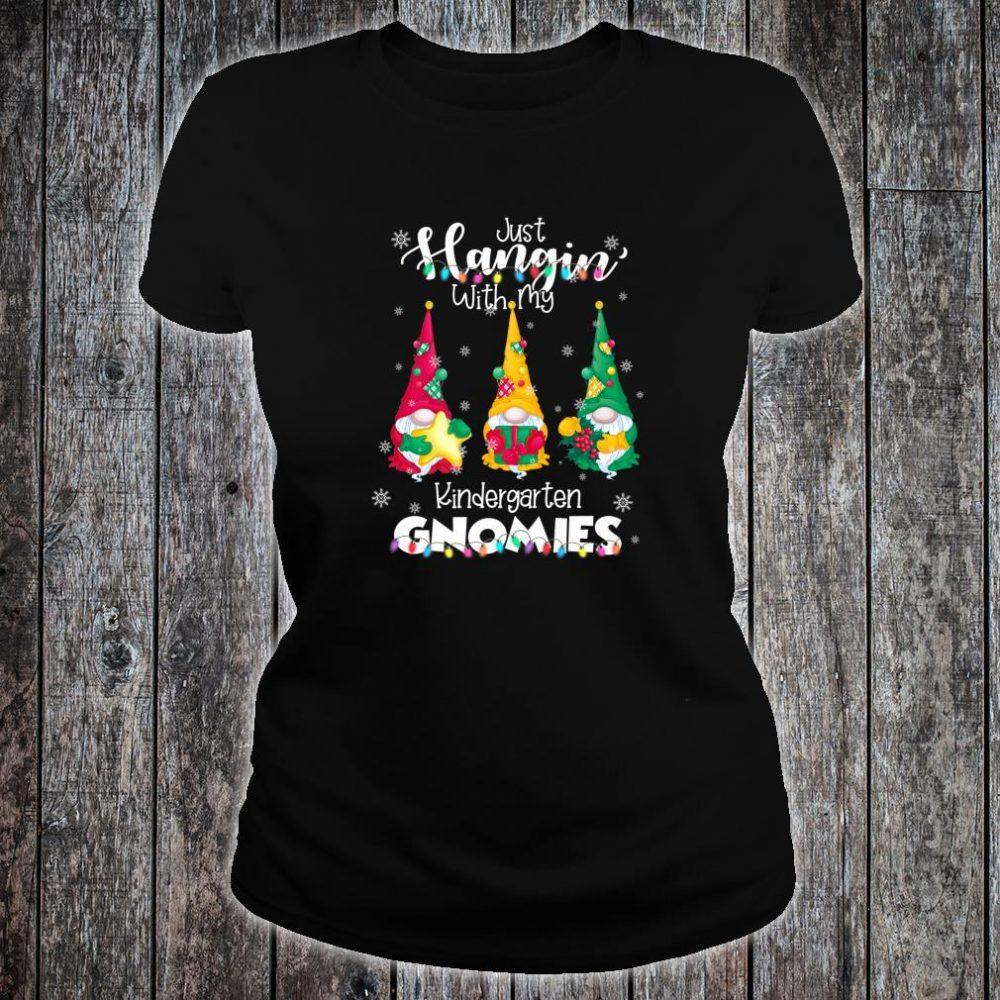 Hangin With My Kindergarten Gnomies Santa Gnome Christmas Shirt ladies tee
