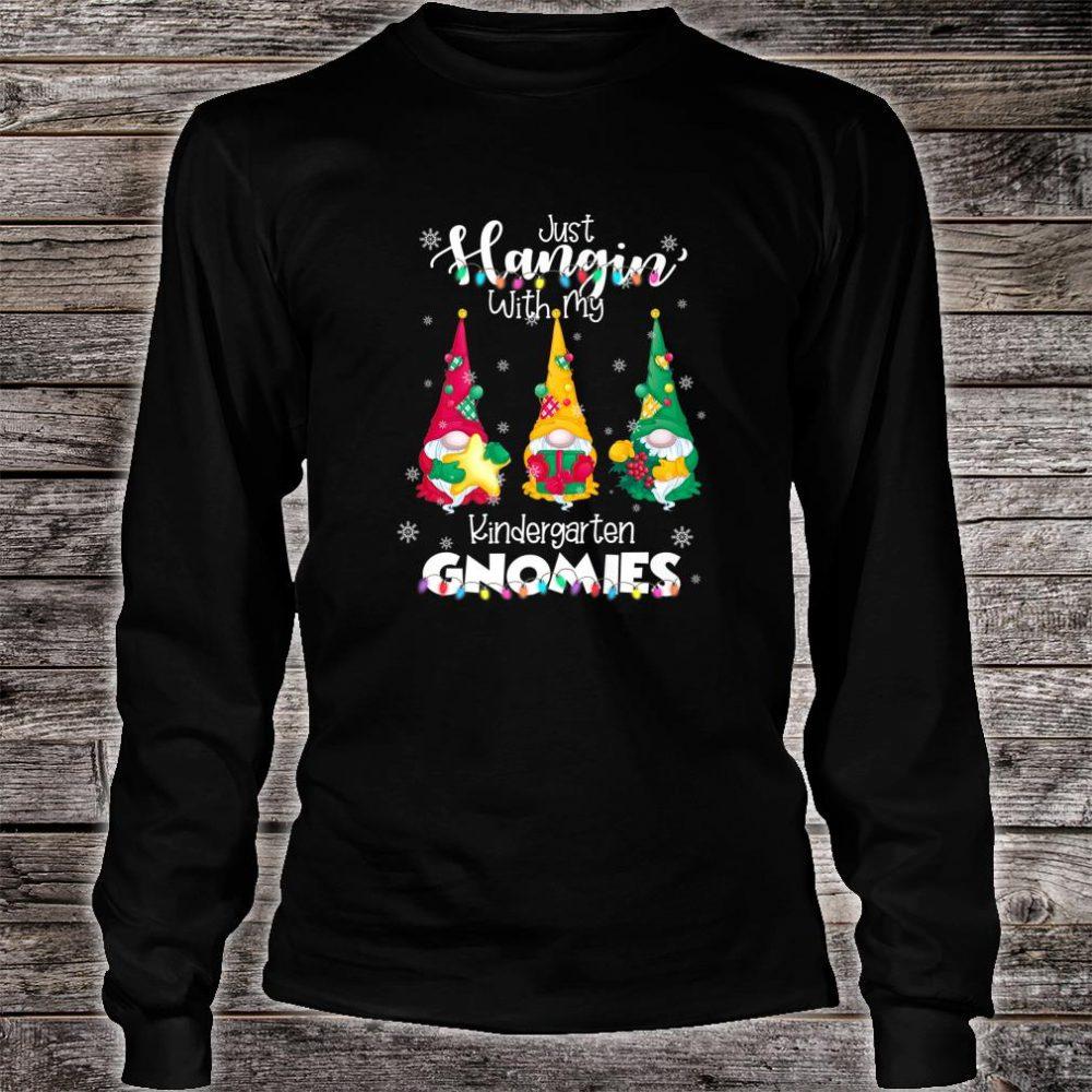 Hangin With My Kindergarten Gnomies Santa Gnome Christmas Shirt long sleeved