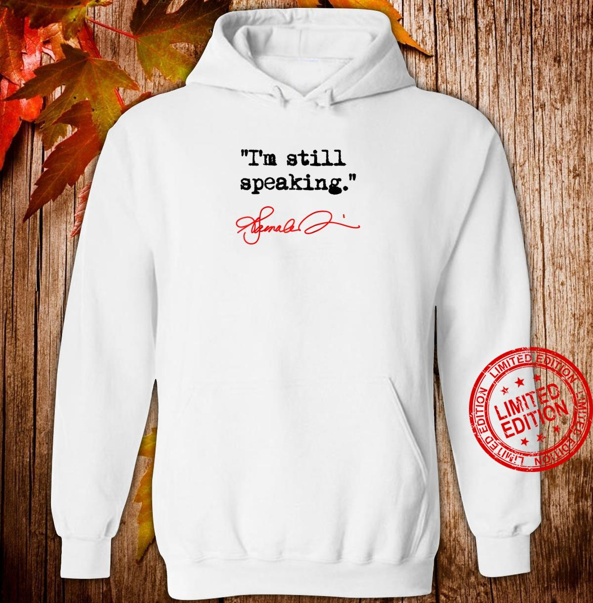 I'm still speaking Kamala Shirt hoodie