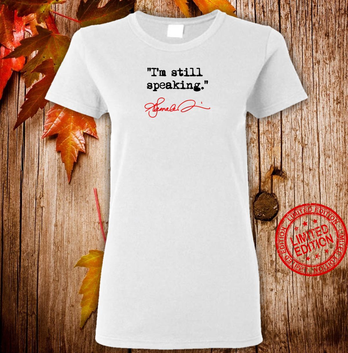 I'm still speaking Kamala Shirt ladies tee