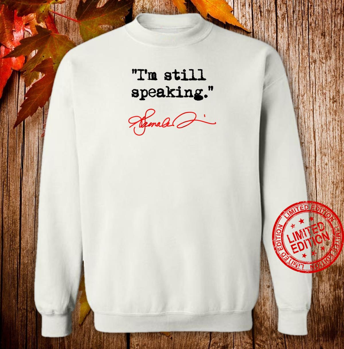 I'm still speaking Kamala Shirt sweater