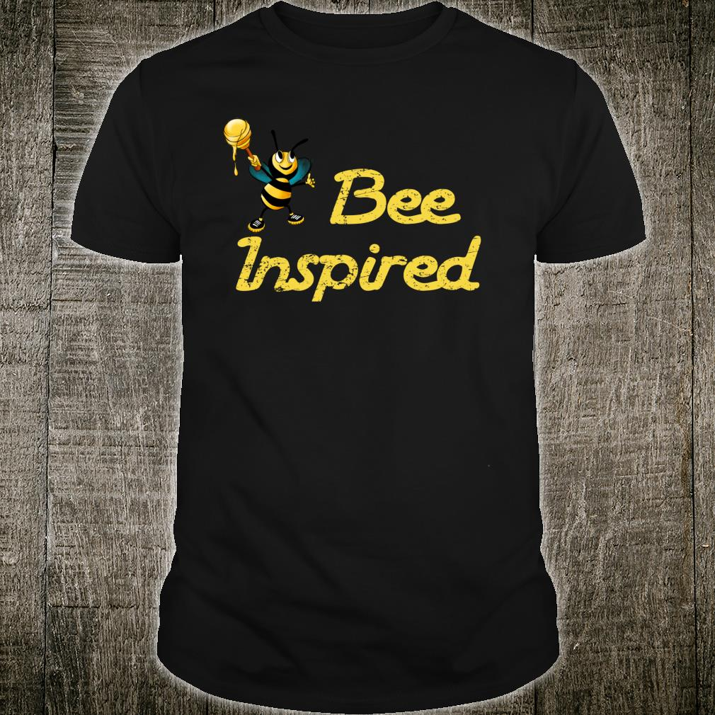 Inspirational Bee Inspired to Succeed in life Shirt