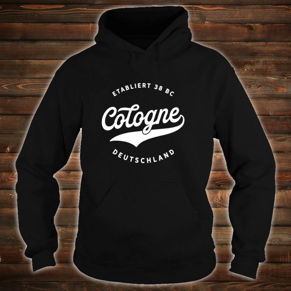 Jahrgang Cologne Deutschland Klassisches Geschenk Shirt hoodie