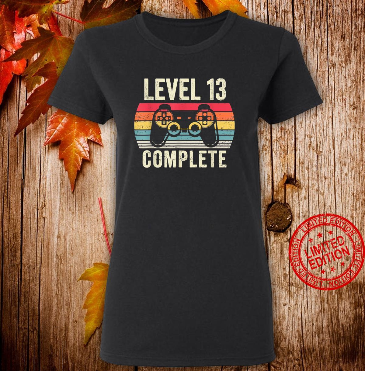 Level 13 Complete Shirt 13 Year Old Vintage 2007 Shirt ladies tee