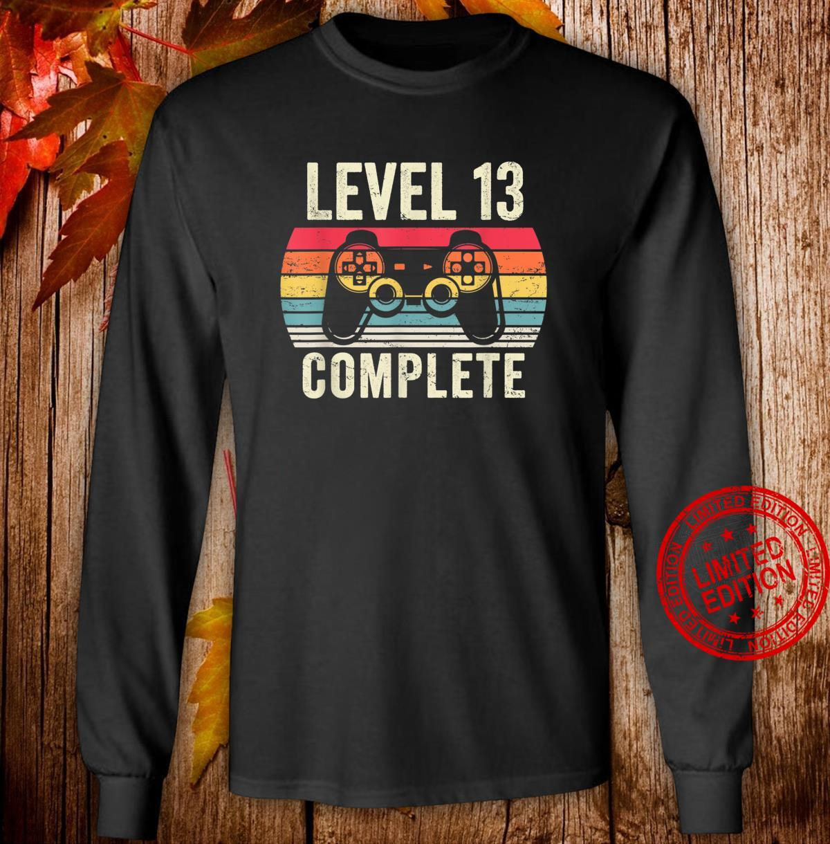 Level 13 Complete Shirt 13 Year Old Vintage 2007 Shirt long sleeved