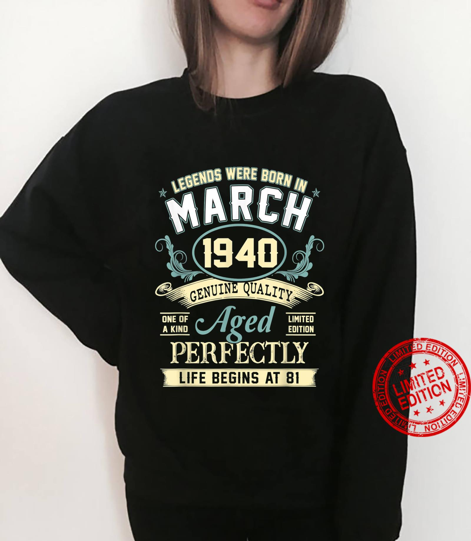 March 1940 81st Birthday 81 Year Old Shirt sweater
