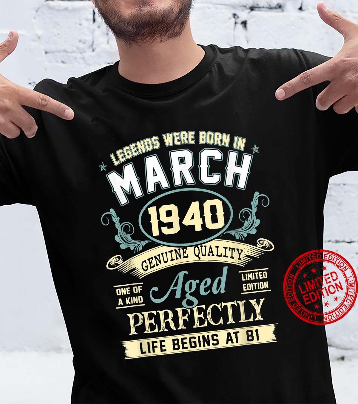 March 1940 81st Birthday 81 Year Old Shirt