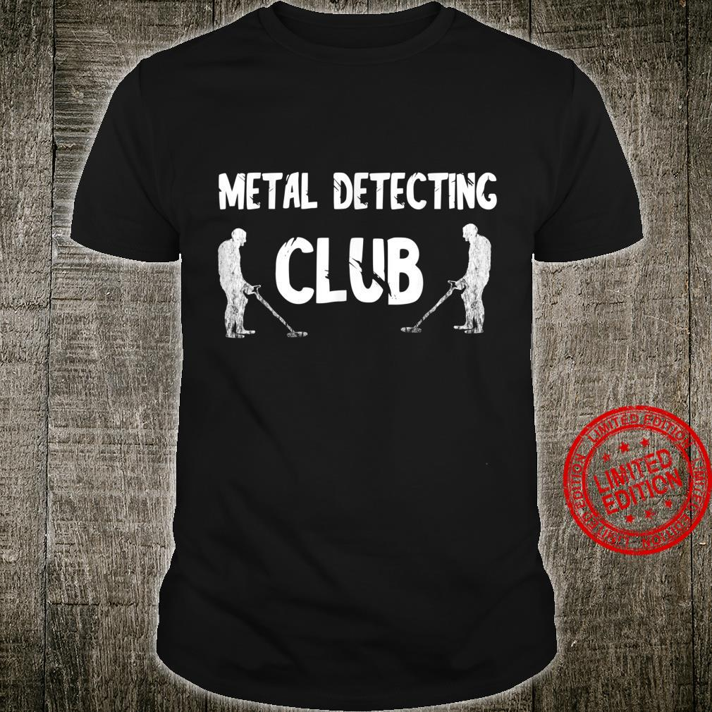 Metal Detecting Club Relic Hunting Group Team Hunter Squad Shirt
