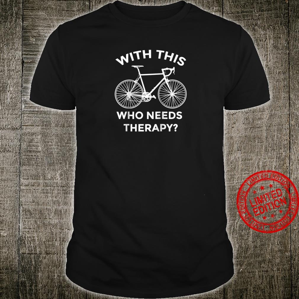 Need Therapy Cyclist Cycling Casual Vintage Bicycle Shirt