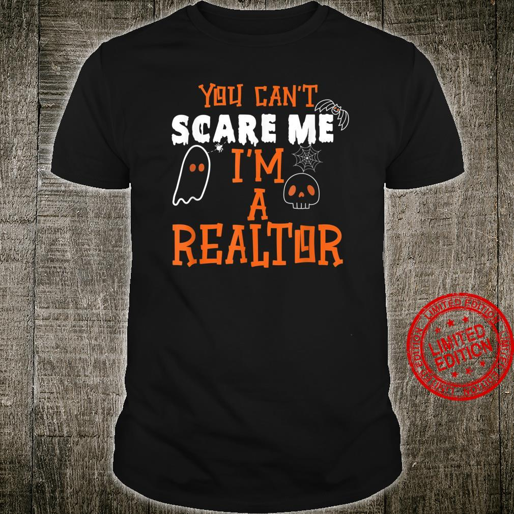 Nothing scares me I'm a realtor Costume Halloween Shirt
