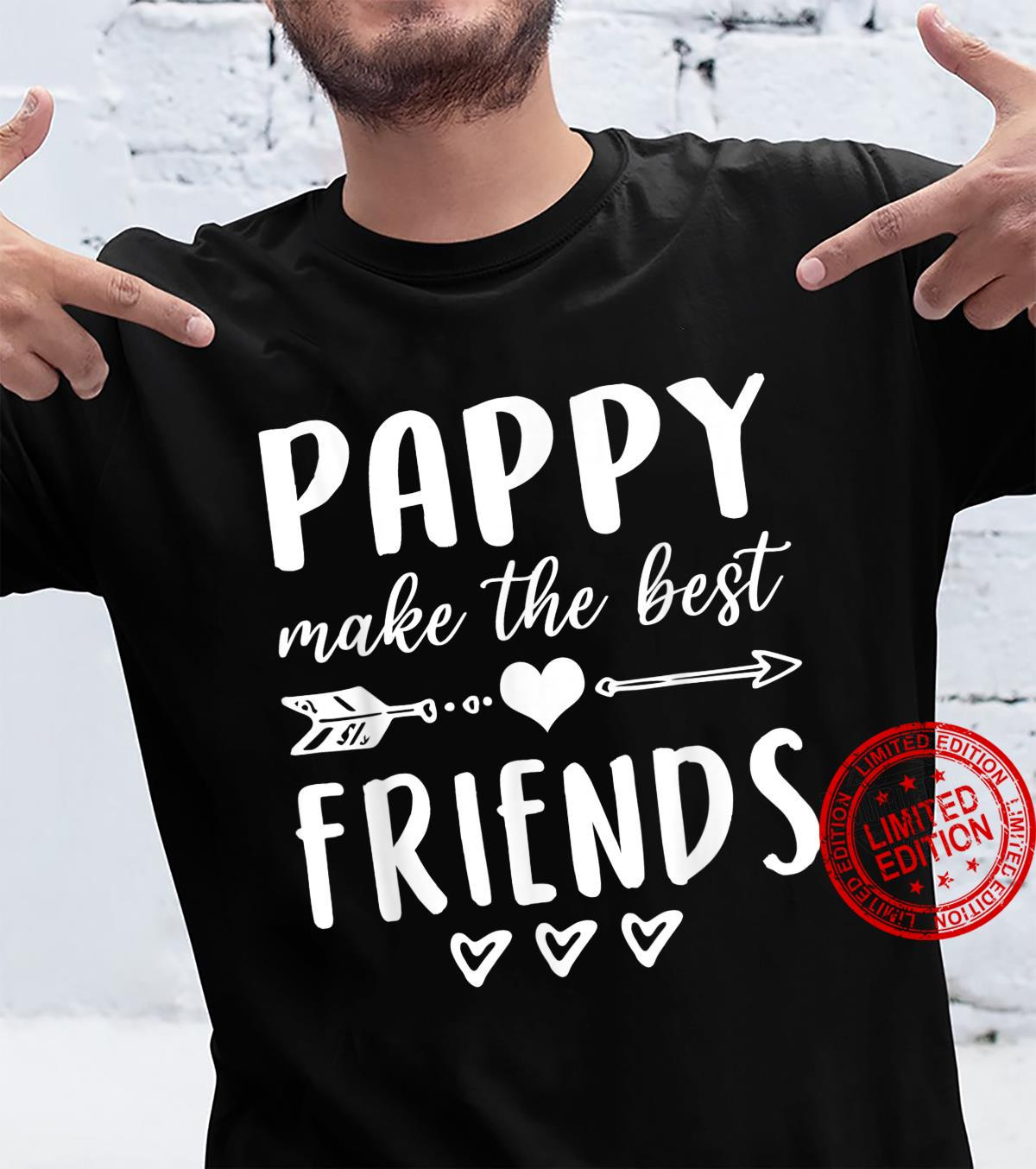 Pappy Make The Best Friends Family Mother's Day Shirt