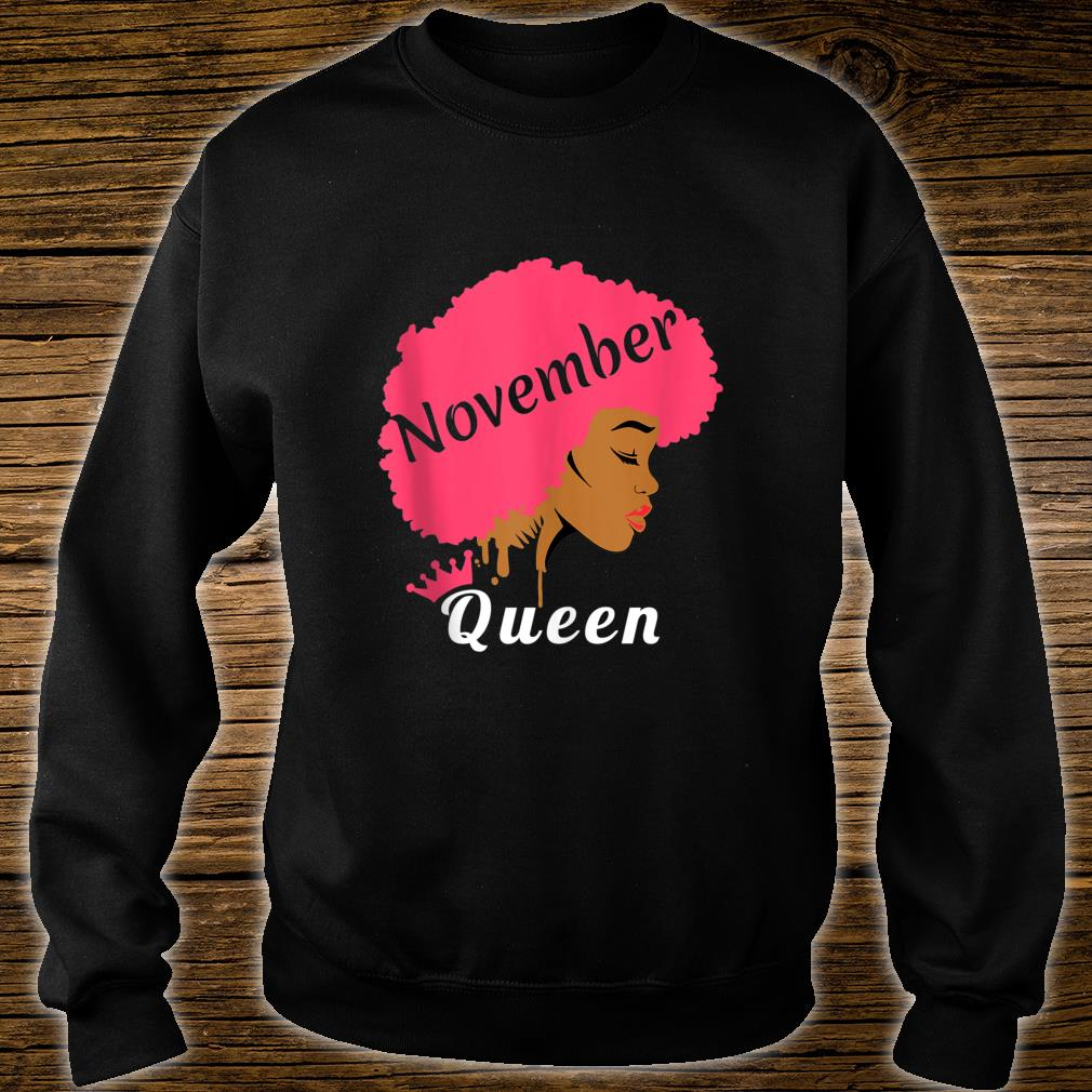 Queens Are Born In November Birthday Black Shirt sweater