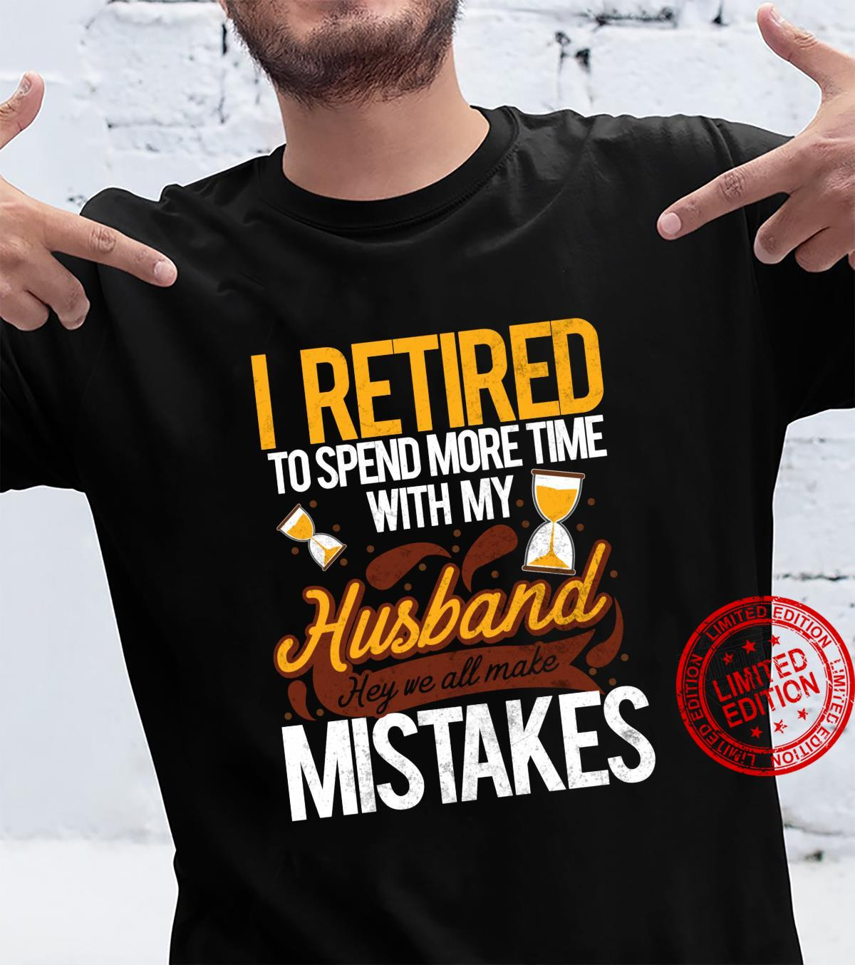 Retired Retirement Quote Pension Shirt