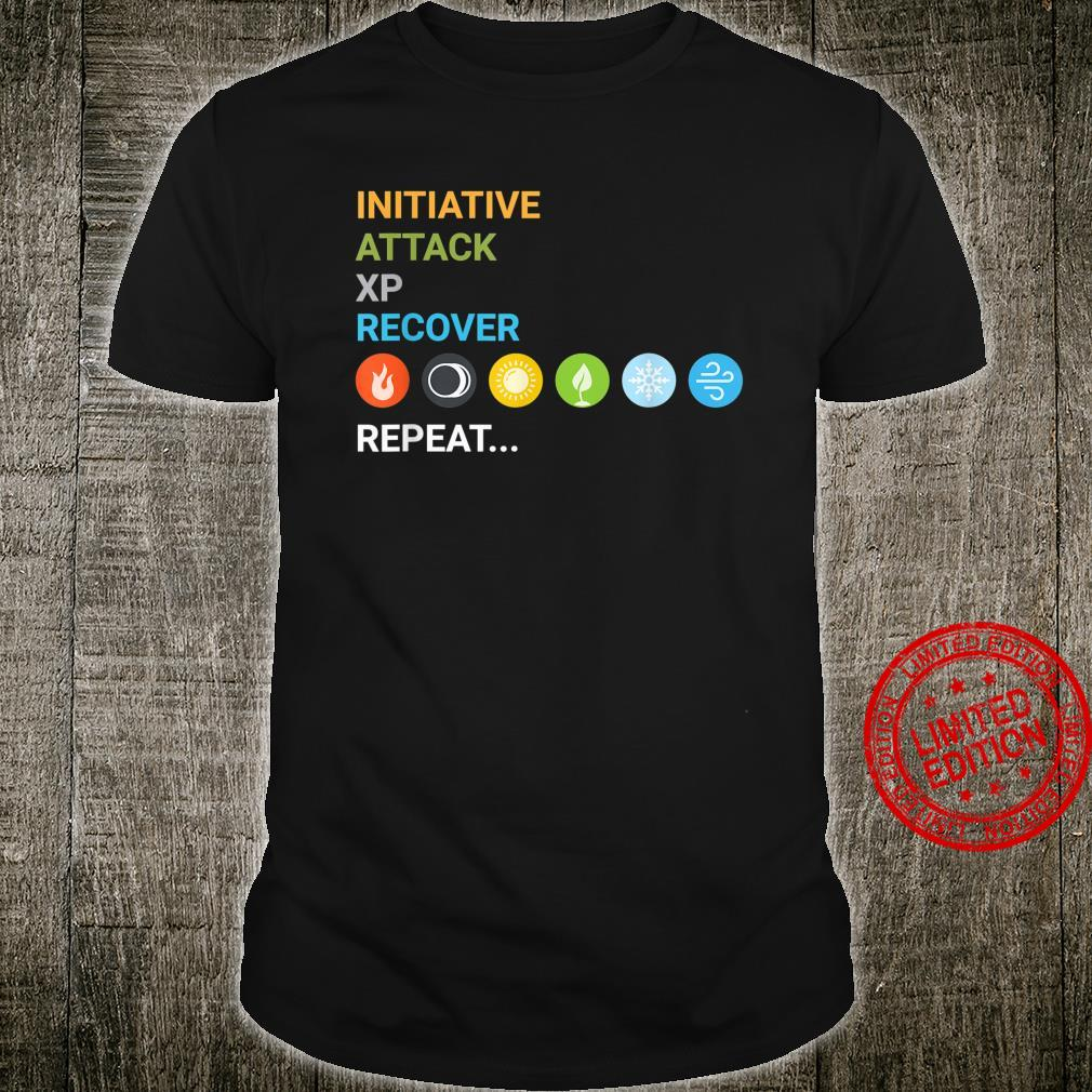 Tabletop Games Initiative Attack XP Recover Shirt