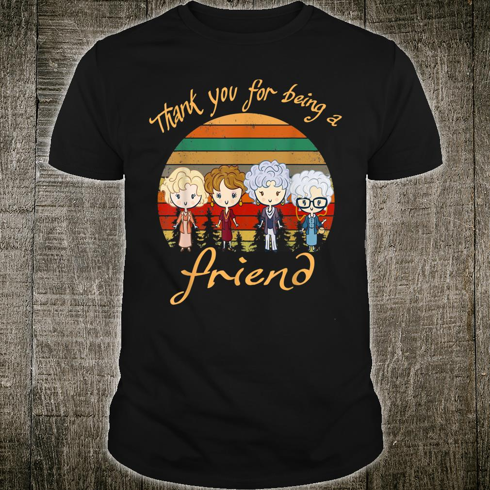 Thank You ForBeing A Golden Friend Vintage Shirt