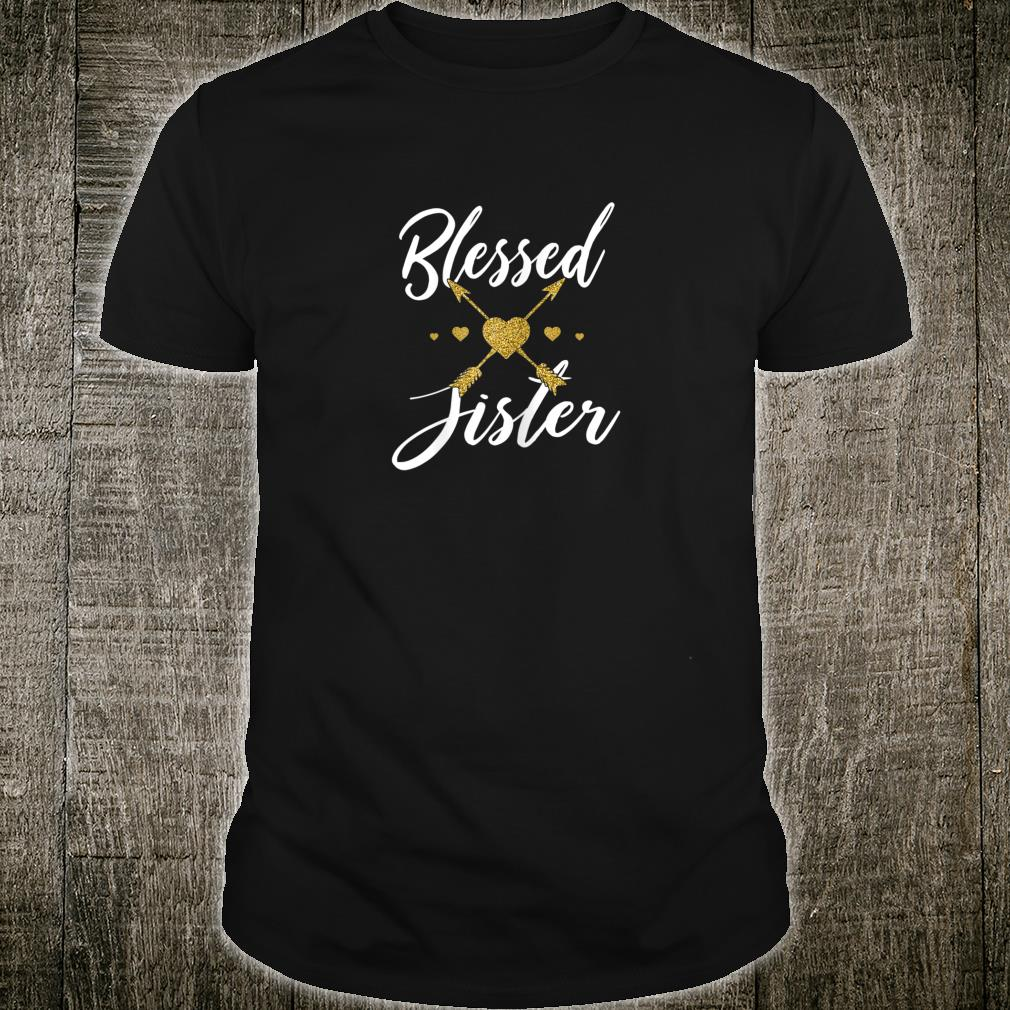Thanksgiving Gifts Cute Gold Arrow Blessed Sister Shirt