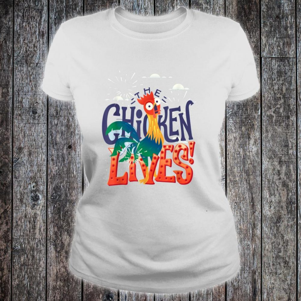 The Chicken Lives Shirt ladies tee