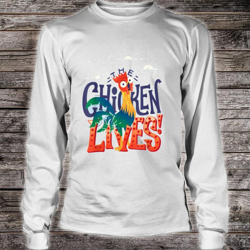 The Chicken Lives Shirt long sleeved