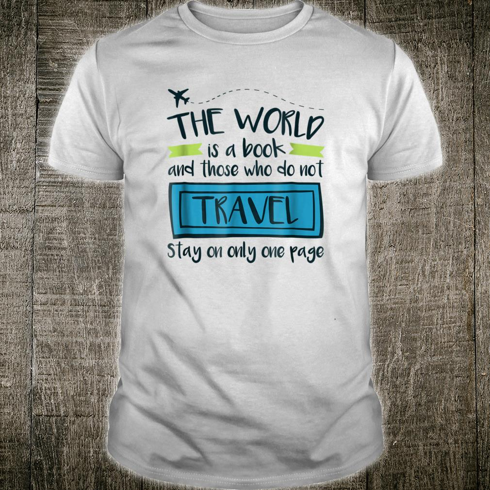 The World Is A Book Travel Quote Shirt