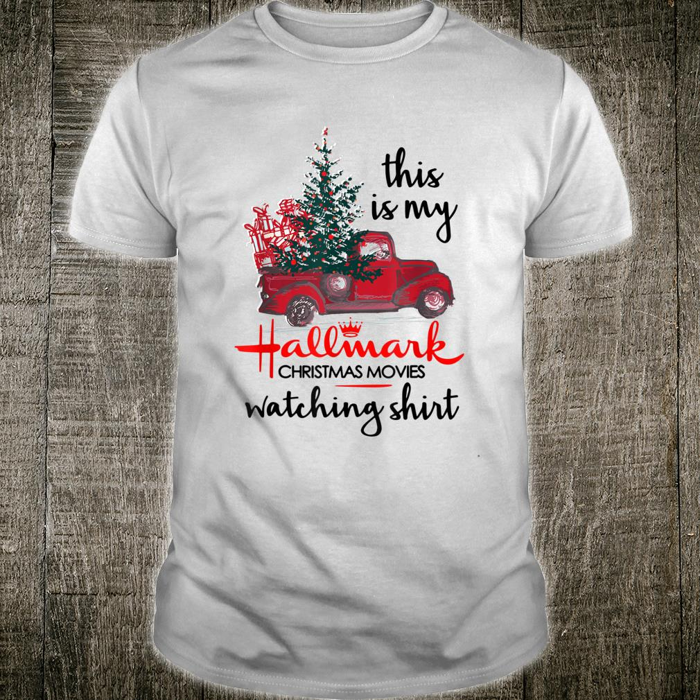 This Is My Hall Mark Christmas Movies Watching Holiday Tree Shirt